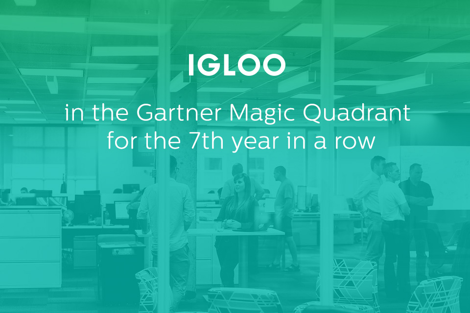 Here S To 7 Years In The Gartner Magic Quadrant Igloo