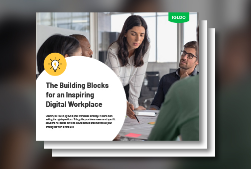 The Building Blocks for an Inspiring Digital Workplace